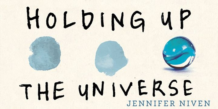 Holding+Up+the+Universe+by+Jennifer+Niven